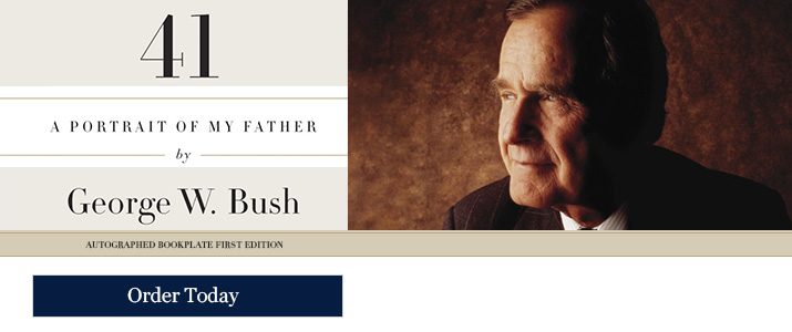 41 - Signed by George W. Bush