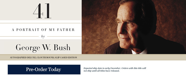 41 - Signed by George W. Bush