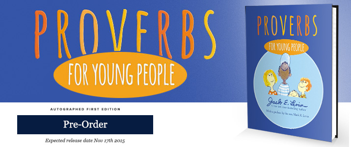 Proverbs for Young People - Signed by Jack Levin