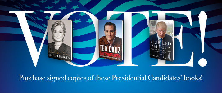 Vote with your purchase! Support your favorite political candidates with an autographed book purchase!