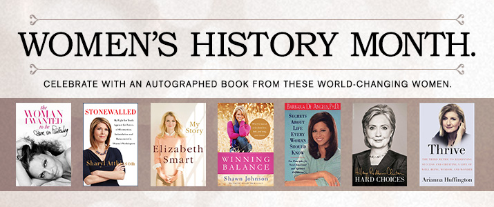 Celebrate Women's History Month with these amazing autographed books!
