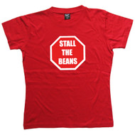Stall the Beans Womens Red T Shirt