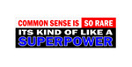 Bumper Sticker - SUPERPOWERS