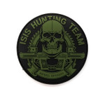 "PVC Morale Patch - ISIS HUNTING TEAM - 3""Dia (Black & OD Green)"