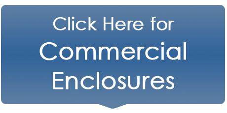 Commercial Enclosures