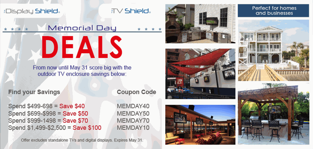 Memorial Day huge outdoor tv enclosure sale The TV Shield and the display shield coupon