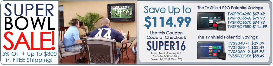 The TV Shield Outdoor TV Cabinet Super Bowl 2016 Sale