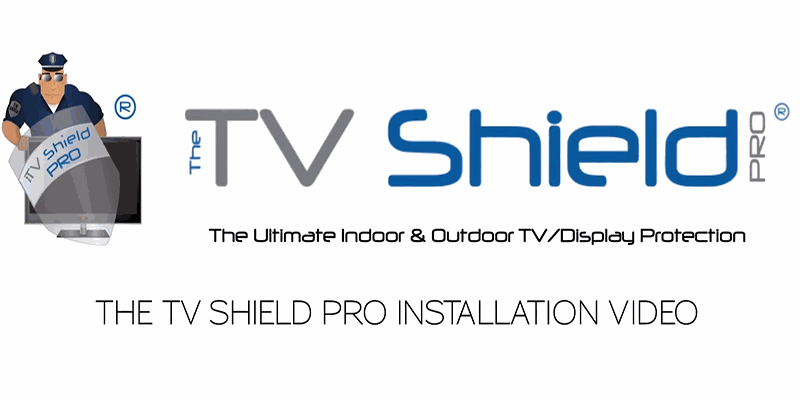 The TV Shield PRO Installation Instructions