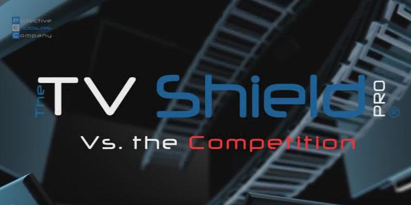 The TV Shield Pro Vs Competitors