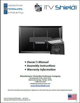 The TV Shield Pro Outdoor TV Enclosure/Cabinet Owner's Manual, Assembly info and warranty