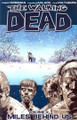 THE WALKING DEAD TP VOLUME 02 MILES BEHIND US
