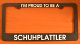"License Plate Frame  ""Proud Schuhplattler"""