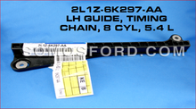 TIMING CHAIN GUIDE BRAND NEW FORD OEM F-150 5.4L V8 SOHC 2000-2010 2L1Z-6K297-AA
