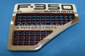 VENT F-350 XL SUPERDUTY AND V8 POWER STOKE FENDER RIGHT SIDE EMBLEM