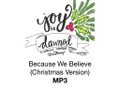 Because We Believe (Christmas Version) MP3