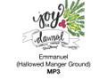 Emmanuel (Hallowed Manger Ground) NMN 2018 MP3