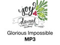 Glorious Impossible NMN 2018 MP3