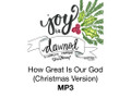 How Great Is Our God (Christmas Version) MP3