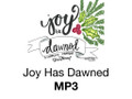 Joy Has Dawned MP3