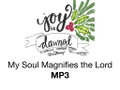 My Soul Magnifies the Lord NMN 2018 MP3