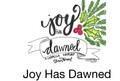 Joy Has Dawned song slides