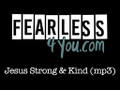 Jesus Strong and Kind Rehearsal-Training MP3