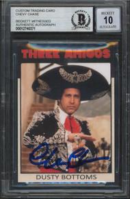 Chevy Chase Three Amigos! Signed Custom Trading Card Auto 10! BAS Slabbed 1