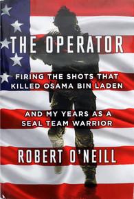 Robert O'Neill The Operator Hard Cover Book