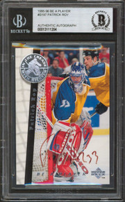Avalanche Patrick Roy Authentic Signed 1995 Be A Player #S197 Card BAS Slabbed