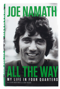 Jets Joe Namath All The Way First Edition Hardcover Book Un-signed