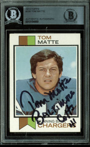 """Colts Tom Matte """"Baltimore Colts"""" Authentic Signed Card 1973 Topps #338 BAS Slab"""