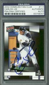 White Sox Carlos Lee Signed Card 2002 Donruss Fan Club #117 PSA/DNA Slabbed