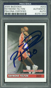Bobcats Raymond Felton Authentic Signed Card 2005 Bazooka RC #202 PSA Slabbed