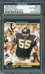Chargers Junior Seau Authentic Signed Card 1990 Pro Set #673 PSA/DNA Slabbed