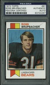 Bears Ross Brupbacher Authentic Signed Card 1973 Topps #87 PSA/DNA Slabbed