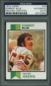 49Ers Forrest Blue Authentic Signed Card 1973 Topps #70 PSA/DNA Slabbed