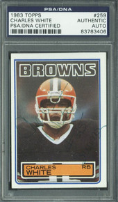 Browns Charles White Authentic Signed Card 1983 Topps #259 PSA/DNA Slabbed