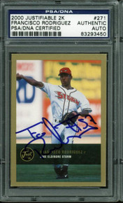 Angels Francisco Rodriguez Authentic Signed Card 2000 Justifiable 2K PSA Slabbed