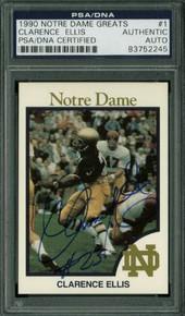 Clarence Ellis Authentic Signed Card 1990 Notre Dame Greats #1 PSA/DNA Slabbed