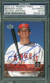 Angels Brandon Wood Authentic Signed Card 2003 Ud Rookie #73 PSA/DNA Slabbed