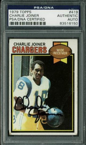 Chargers Charlie Joiner Authentic Signed Card 1979 Topps #419 PSA/DNA Slabbed