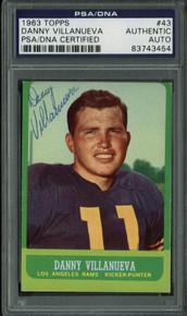 Rams Danny Villanueva Authentic Signed Card 1963 Topps #43 PSA/DNA Slabbed