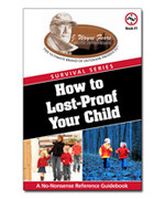 How to Lost-Proof Your Child by J. Wayne Fears