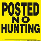 Posted No Hunting Posted Signs - Yellow Plastic