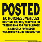 Posted No Motor Vehicle Signs from CSP Outdoors. Yellow Plastic