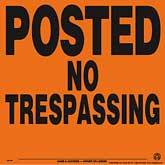 Posted No Trespassing Posted Signs - Orange Aluminum