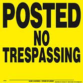 Posted No Trespassing Posted Signs - Yellow Plastic