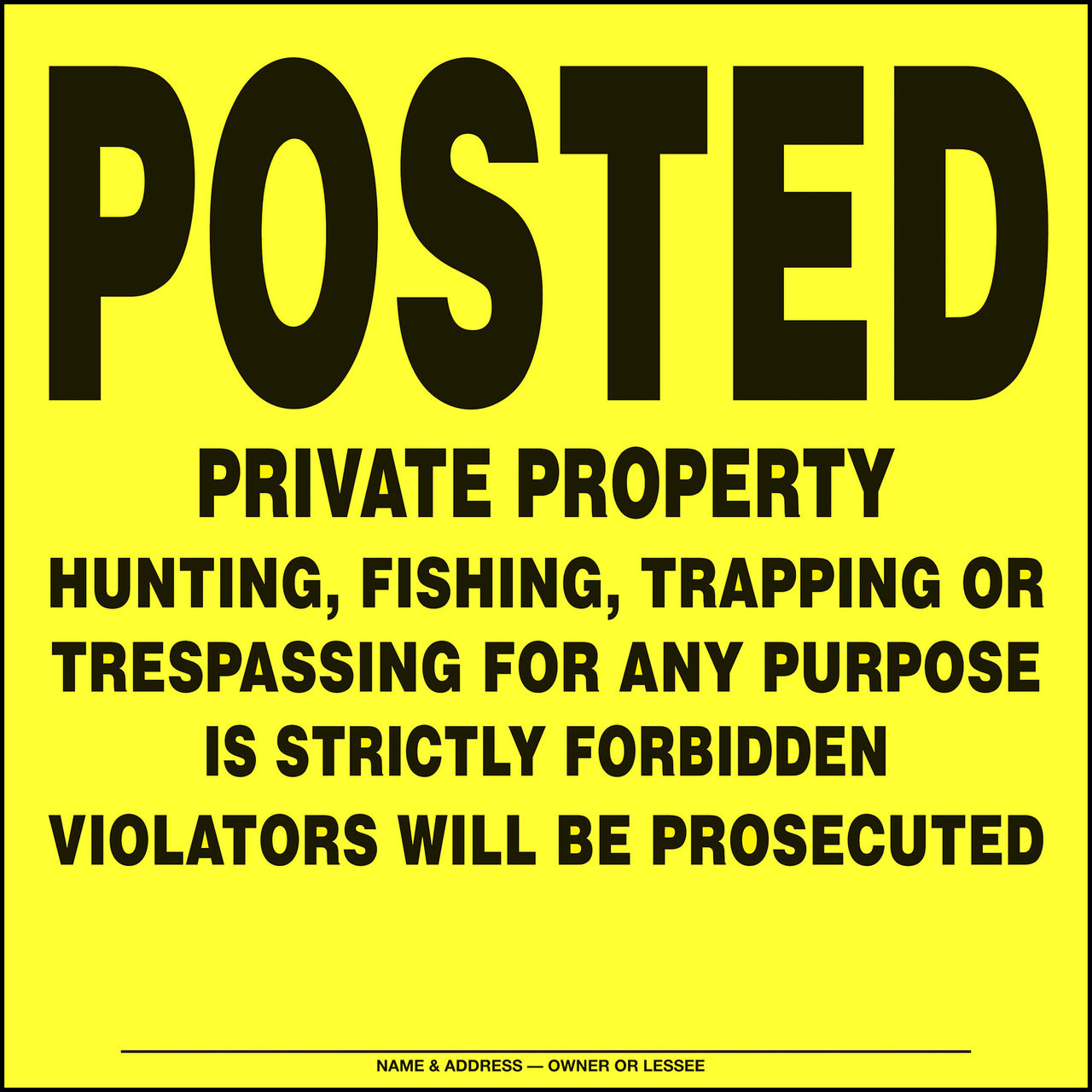 Posted Private Property Posted Signs - Yellow or Orange Aluminum