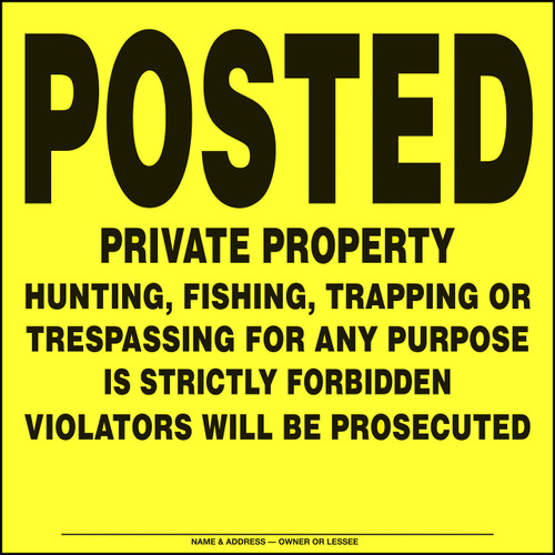 108VPYA - Posted Private Property - Chrome Yellow Aluminum - Posted Sign