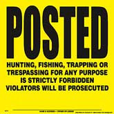 Posted Violators Will Be Prosecuted Posted Signs - Yellow Plastic